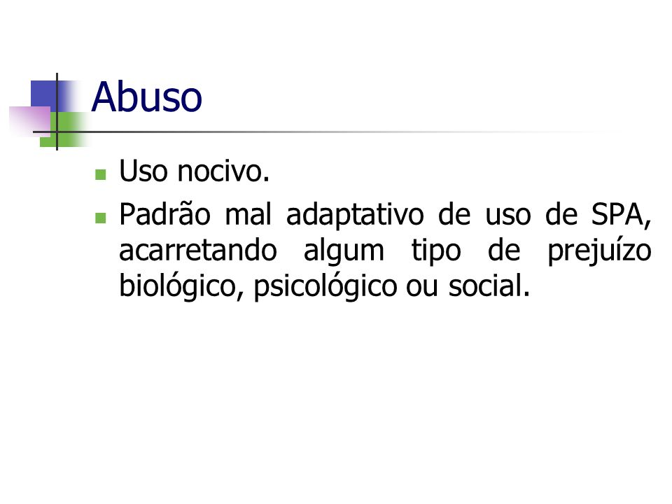 AbusoUso nocivo.