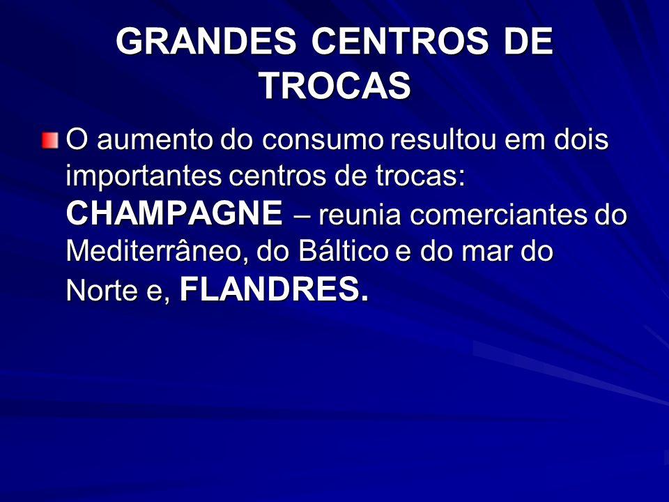 GRANDES CENTROS DE TROCAS