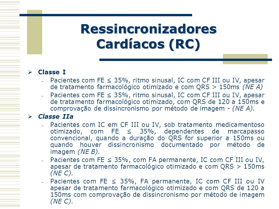 Ressincronizadores Cardíacos (RC)
