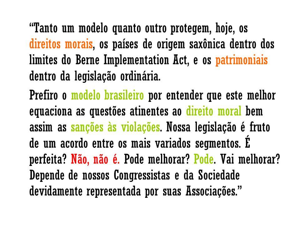 Tanto um modelo quanto outro protegem, hoje, os direitos morais, os países de origem saxônica dentro dos limites do Berne Implementation Act, e os patrimoniais dentro da legislação ordinária.