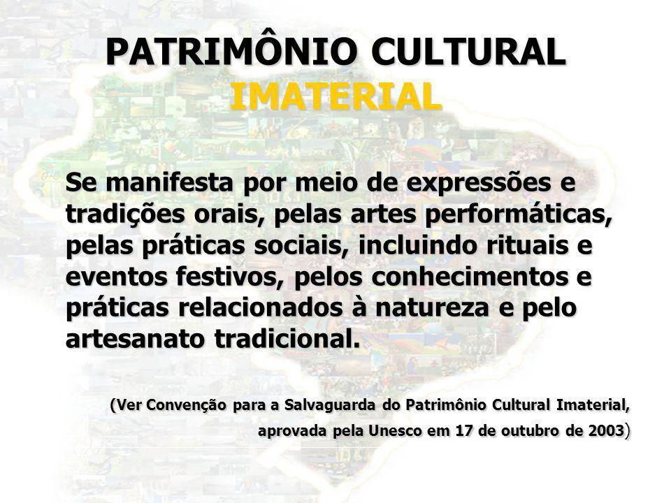 PATRIMÔNIO CULTURAL IMATERIAL