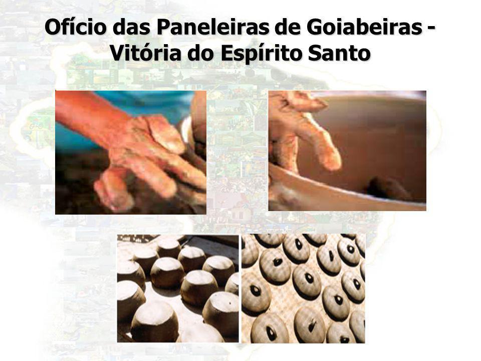 Ofício das Paneleiras de Goiabeiras - Vitória do Espírito Santo