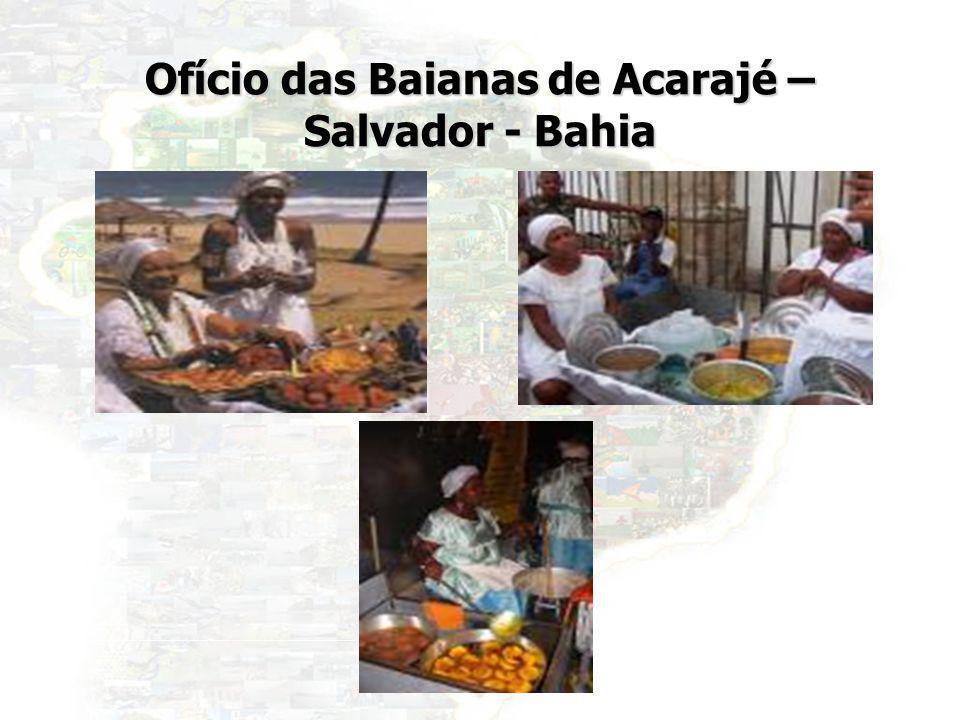 Ofício das Baianas de Acarajé – Salvador - Bahia