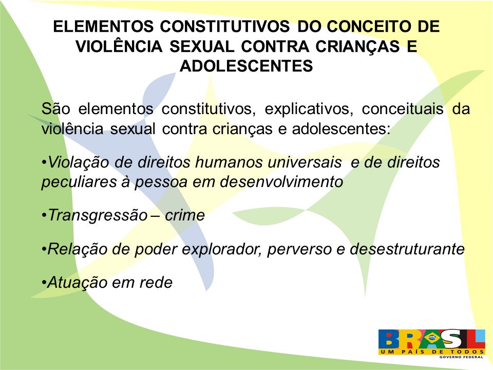 ELEMENTOS CONSTITUTIVOS DO CONCEITO DE VIOLÊNCIA SEXUAL CONTRA CRIANÇAS E ADOLESCENTES