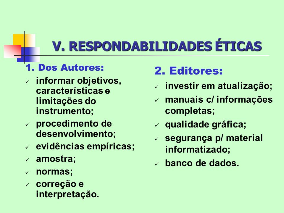 V. RESPONDABILIDADES ÉTICAS