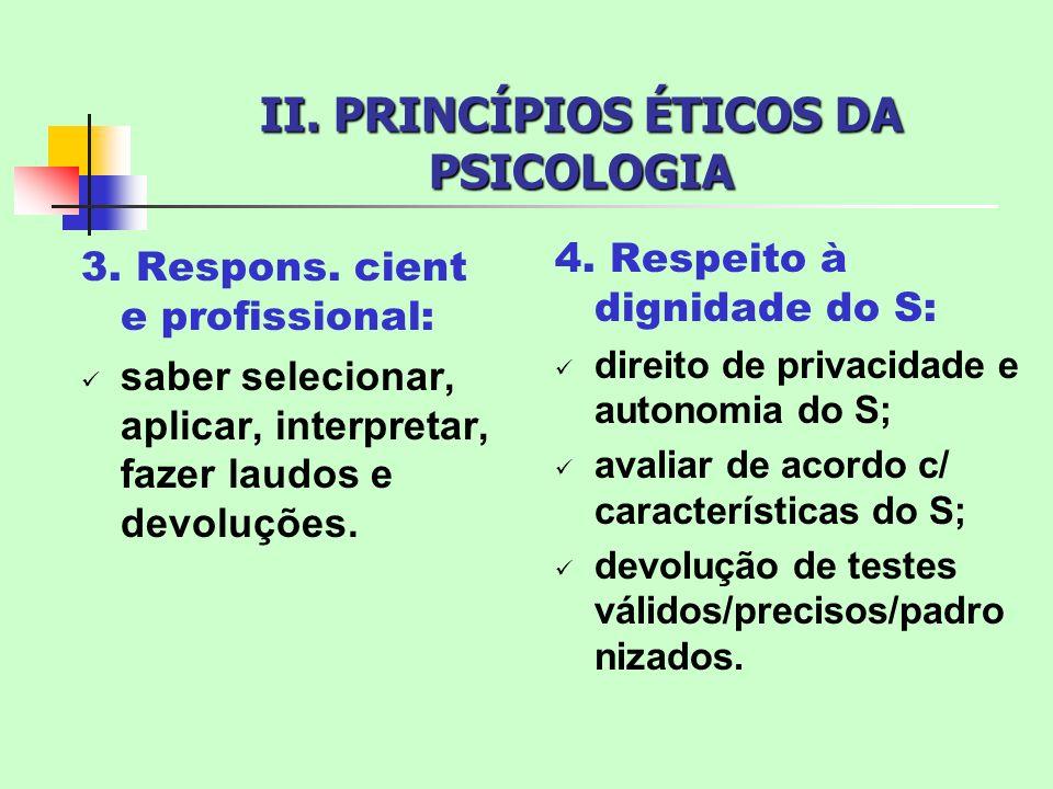 II. PRINCÍPIOS ÉTICOS DA PSICOLOGIA