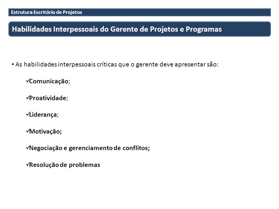 Habilidades Interpessoais do Gerente de Projetos e Programas