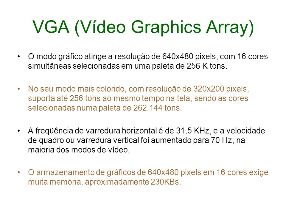 VGA (Vídeo Graphics Array)