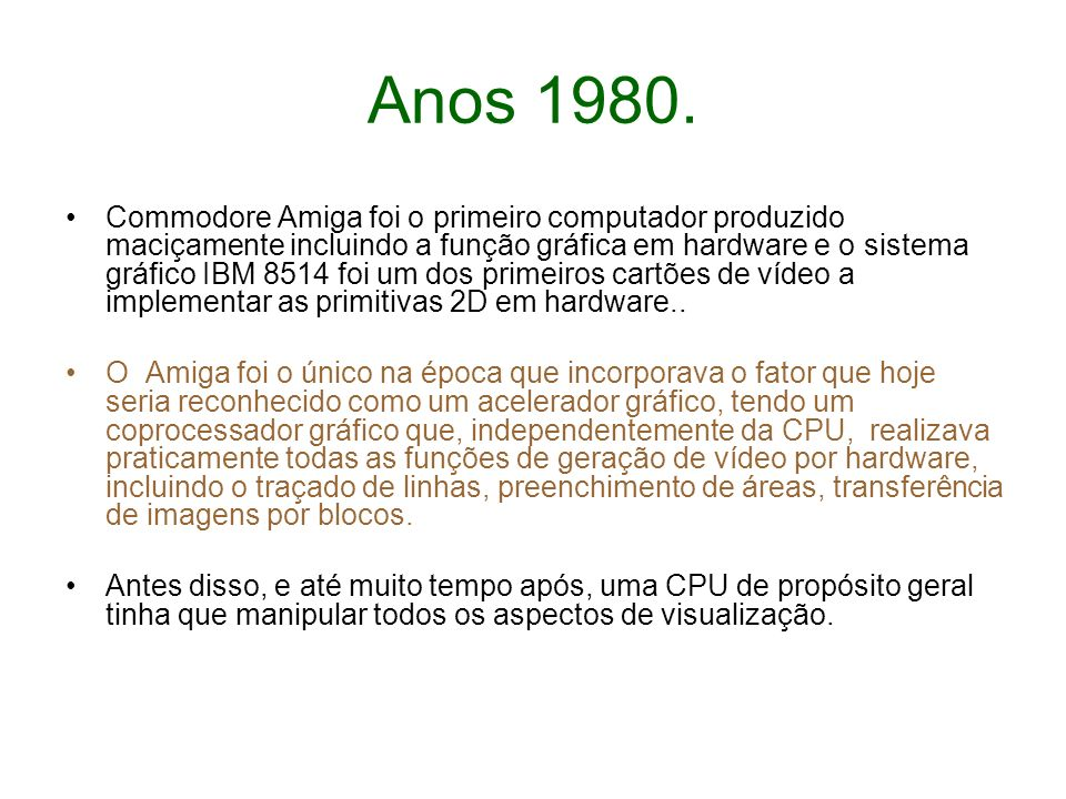 Anos 1980.