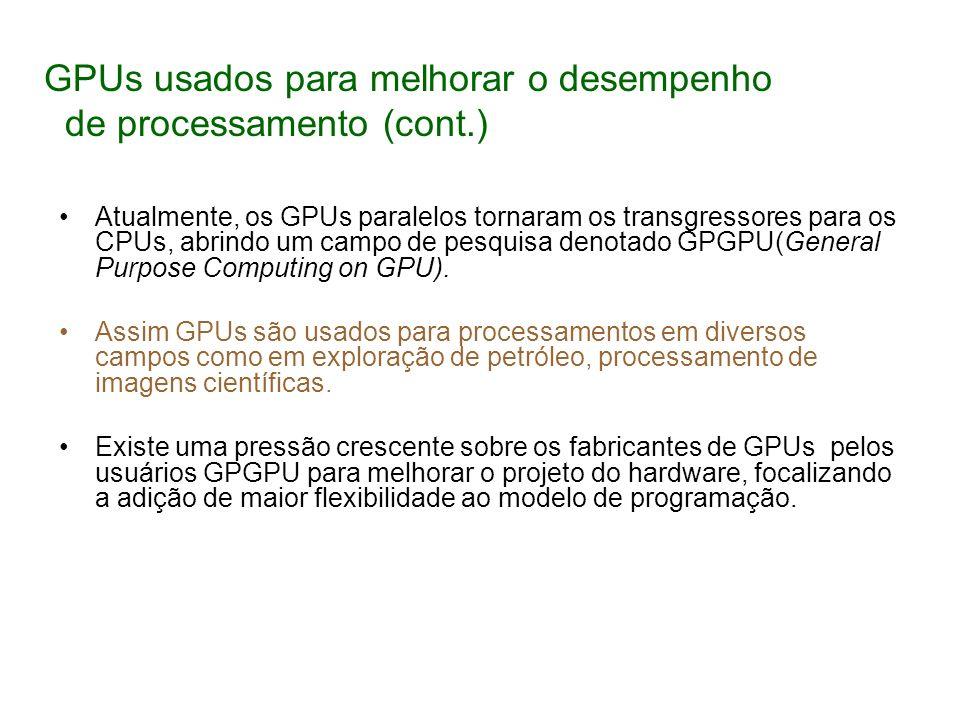 GPUs usados para melhorar o desempenho de processamento (cont.)