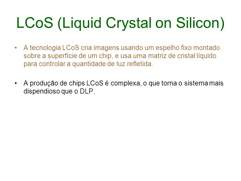 LCoS (Liquid Crystal on Silicon)