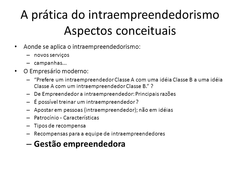 A prática do intraempreendedorismo Aspectos conceituais