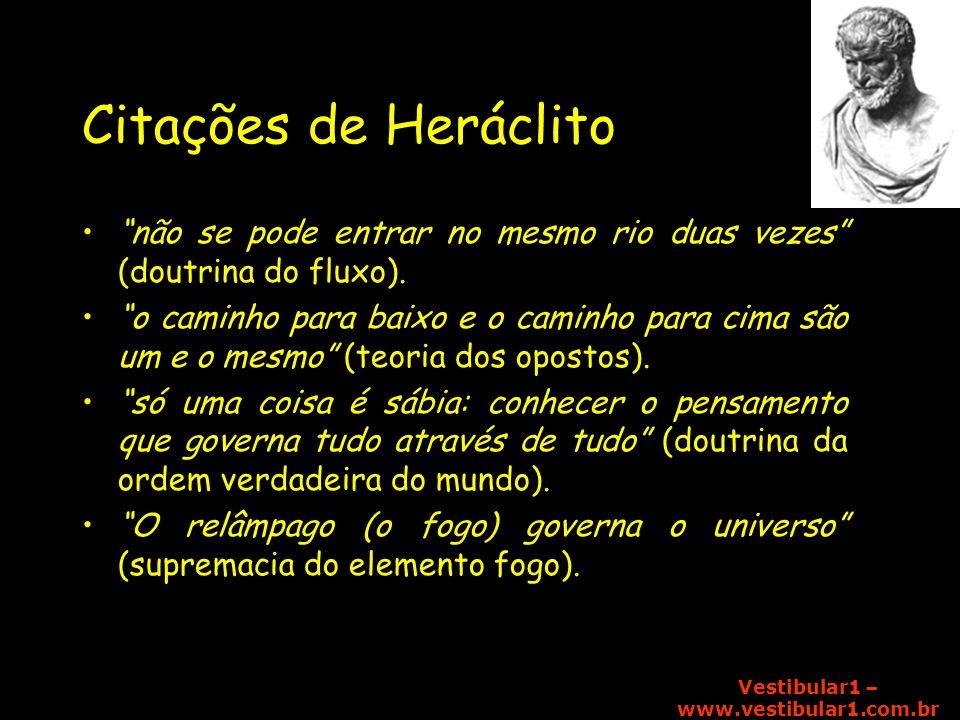 Citações de Heráclito não se pode entrar no mesmo rio duas vezes (doutrina do fluxo).
