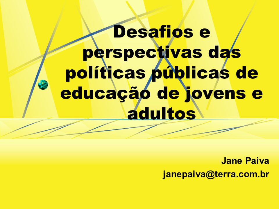 Jane Paiva janepaiva@terra.com.br