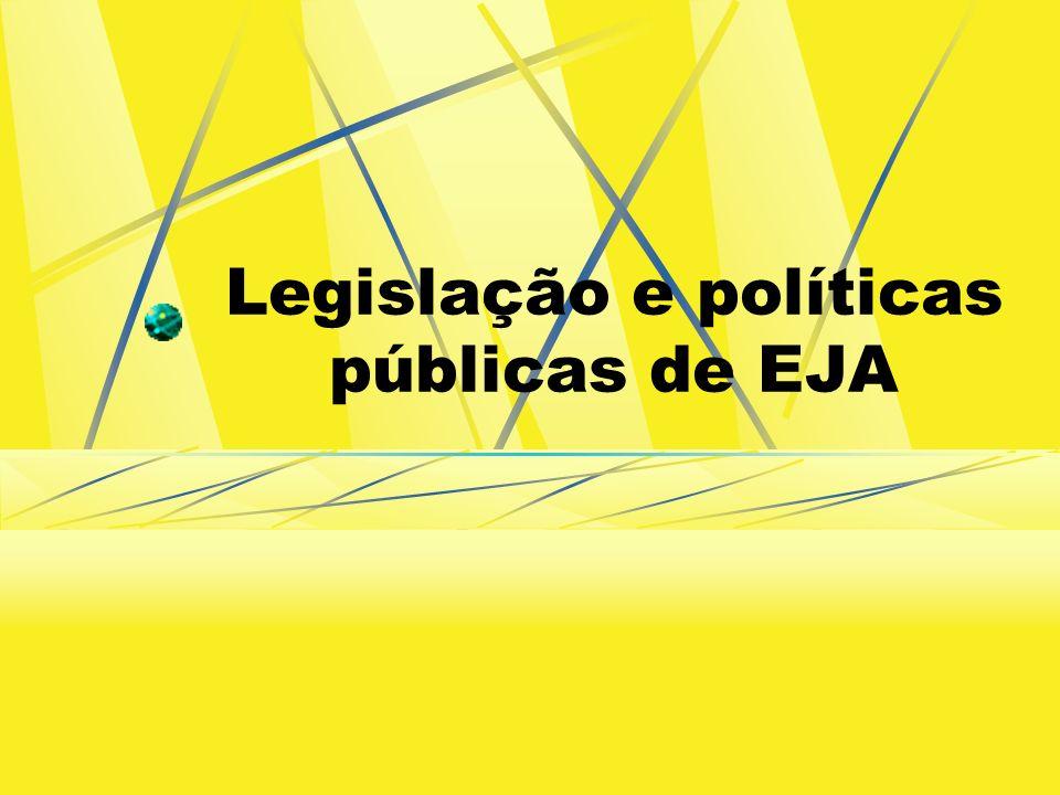 Legislação e políticas públicas de EJA