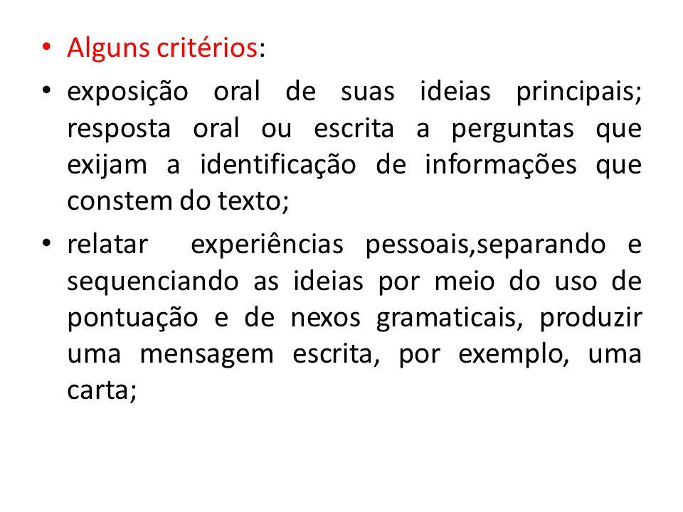 Alguns critérios: