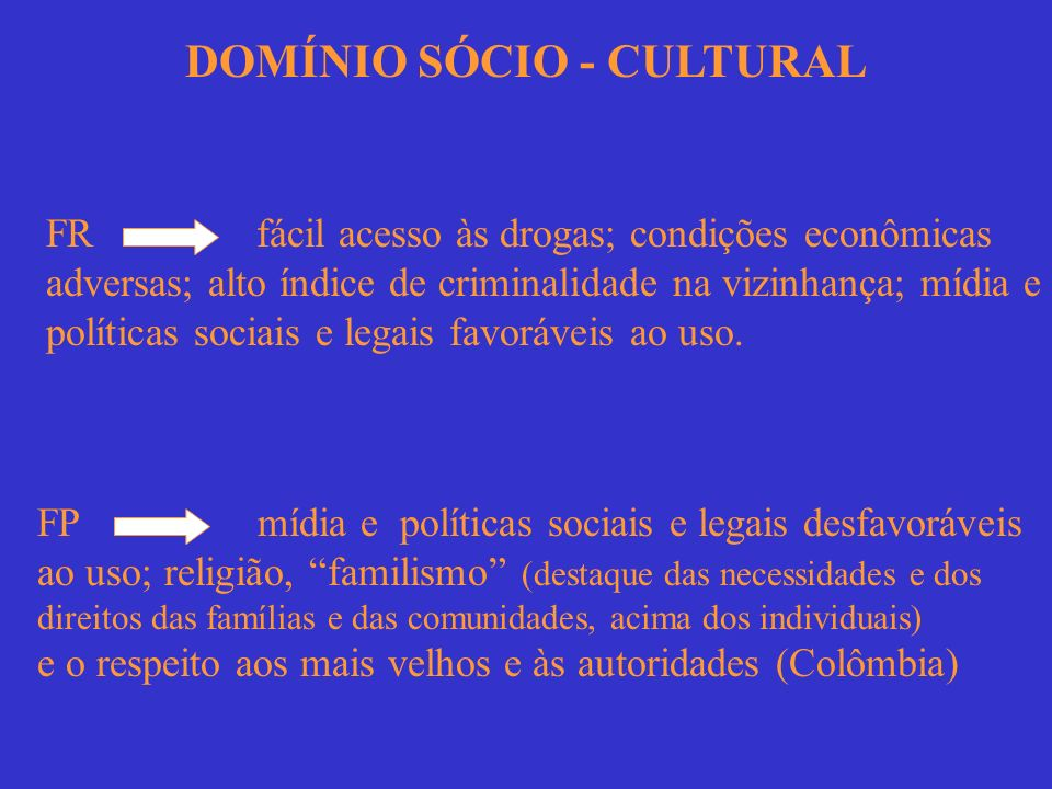 DOMÍNIO SÓCIO - CULTURAL