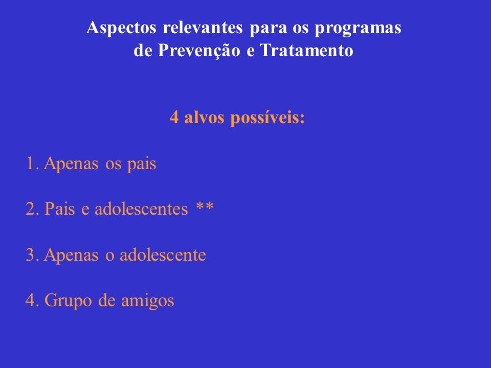 Aspectos relevantes para os programas de Prevenção e Tratamento