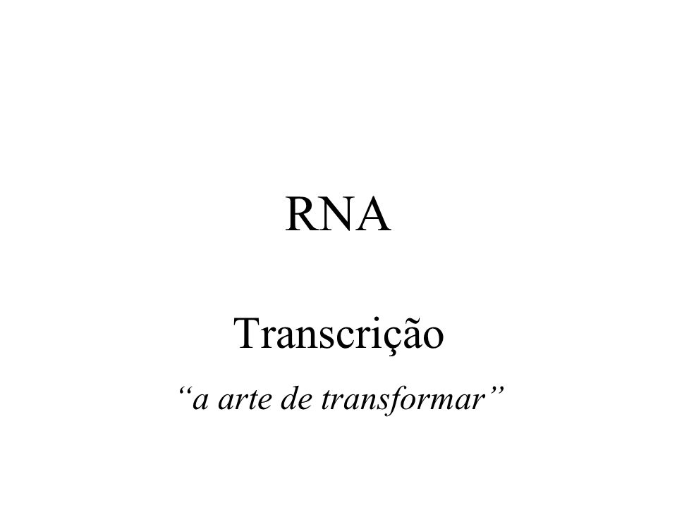 Transcrição a arte de transformar