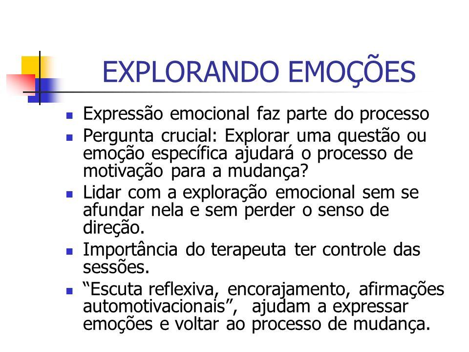 EXPLORANDO EMOÇÕES Expressão emocional faz parte do processo