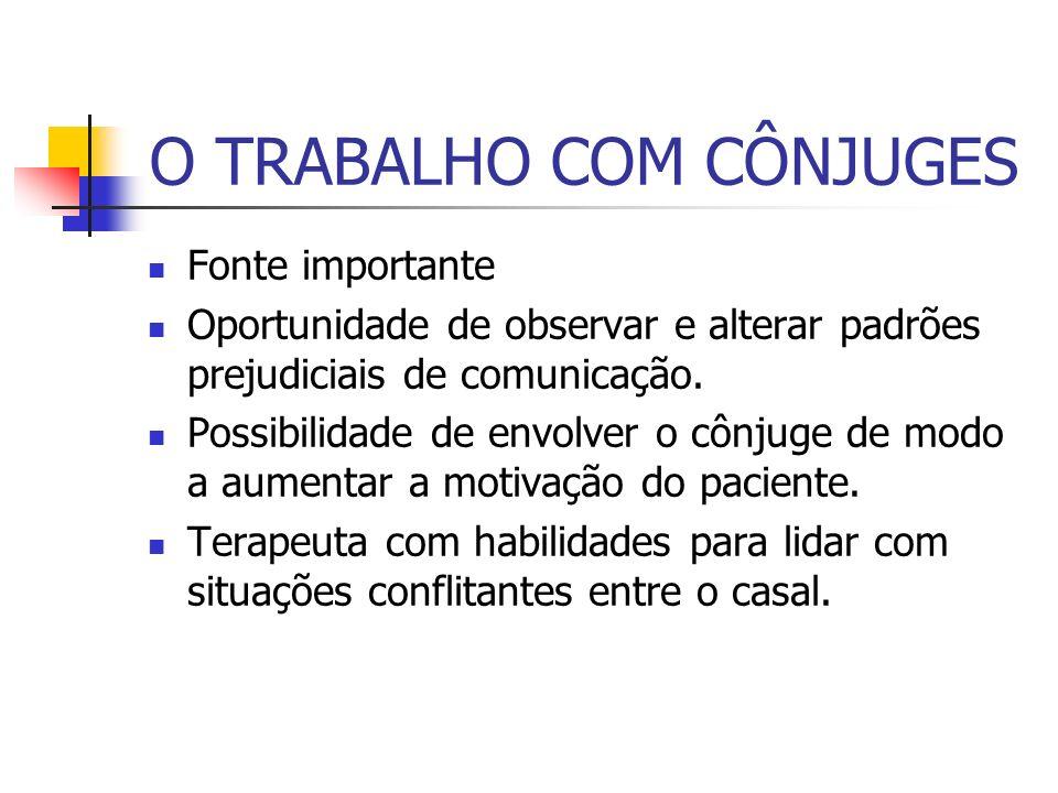O TRABALHO COM CÔNJUGES