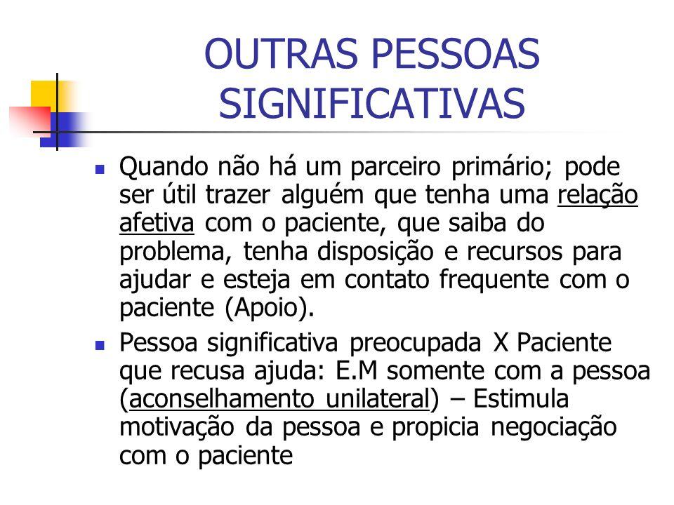 OUTRAS PESSOAS SIGNIFICATIVAS