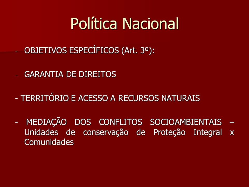 Política Nacional OBJETIVOS ESPECÍFICOS (Art. 3º):