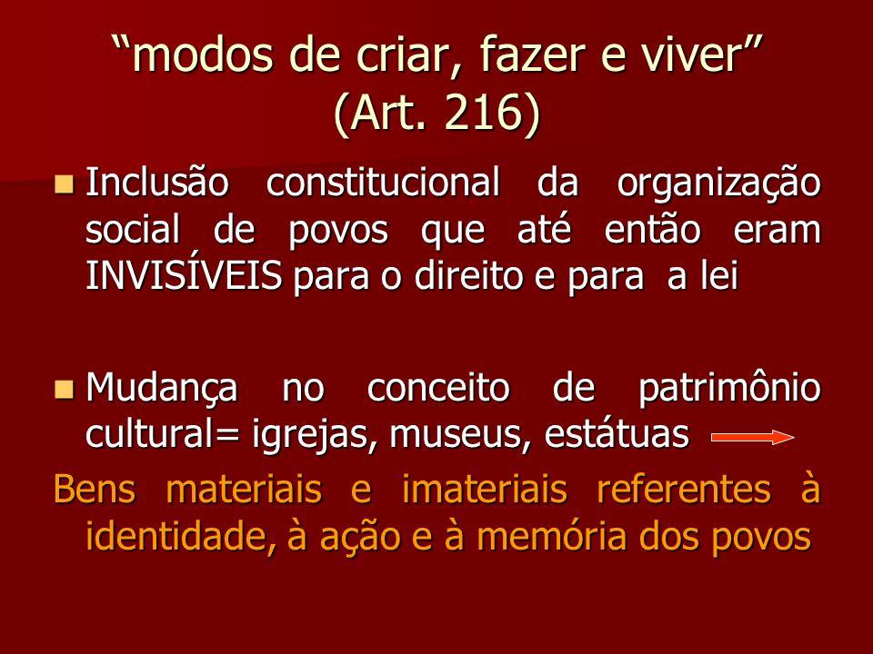 modos de criar, fazer e viver (Art. 216)