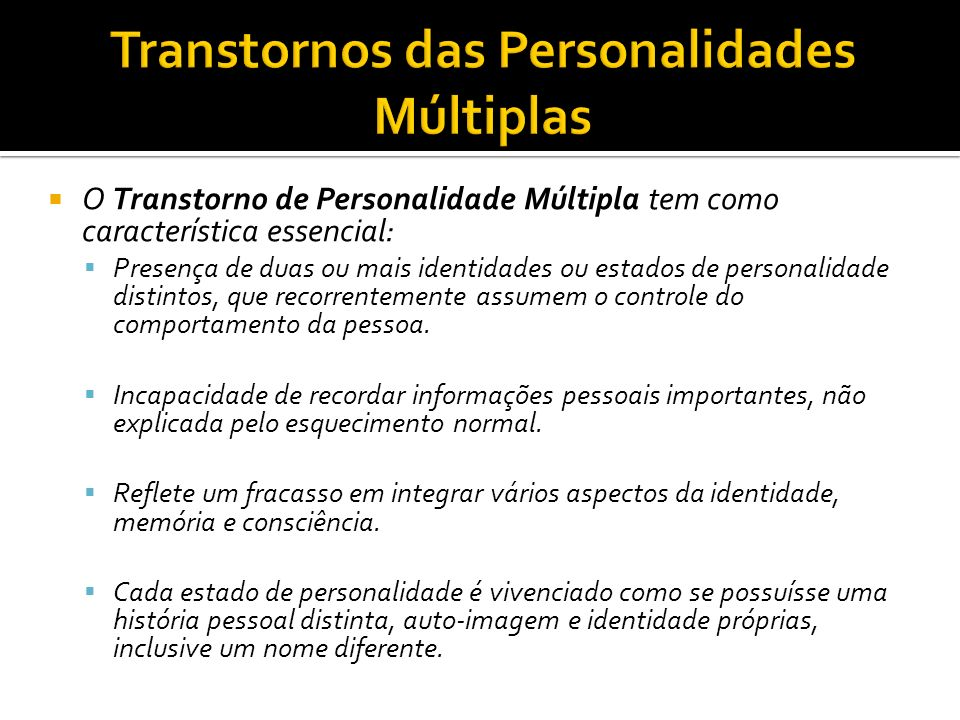 Transtornos das Personalidades Múltiplas