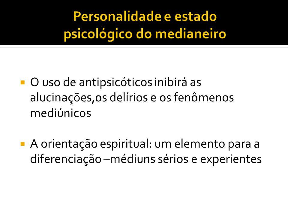 Personalidade e estado psicológico do medianeiro