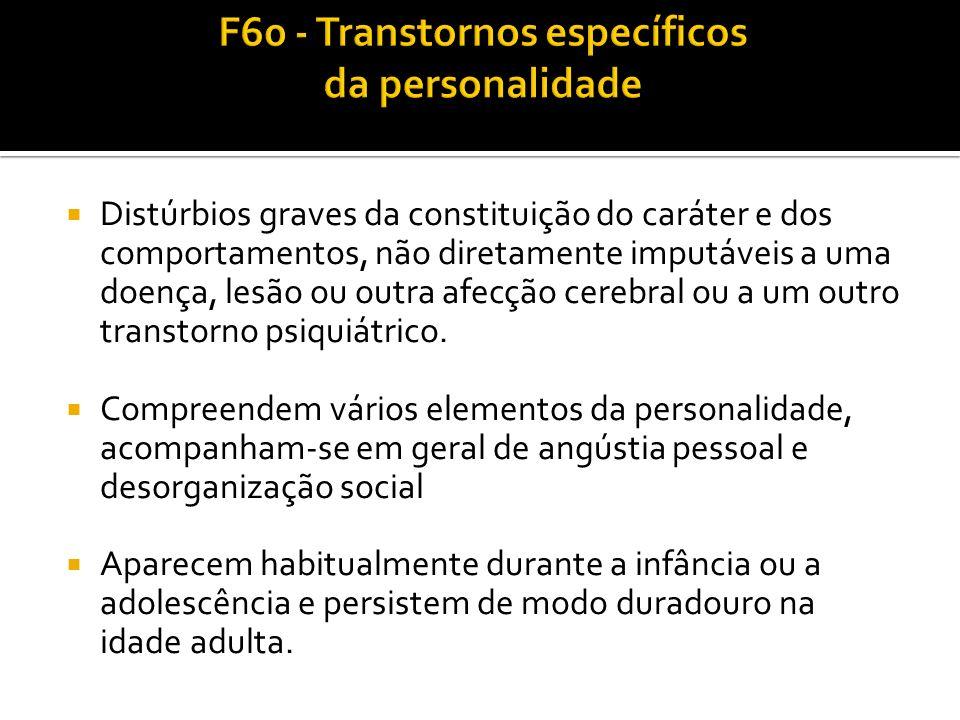 F60 - Transtornos específicos da personalidade