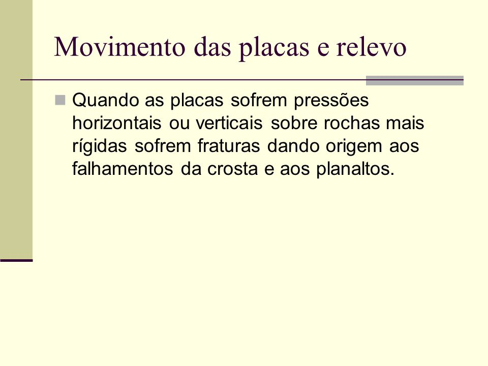 Movimento das placas e relevo