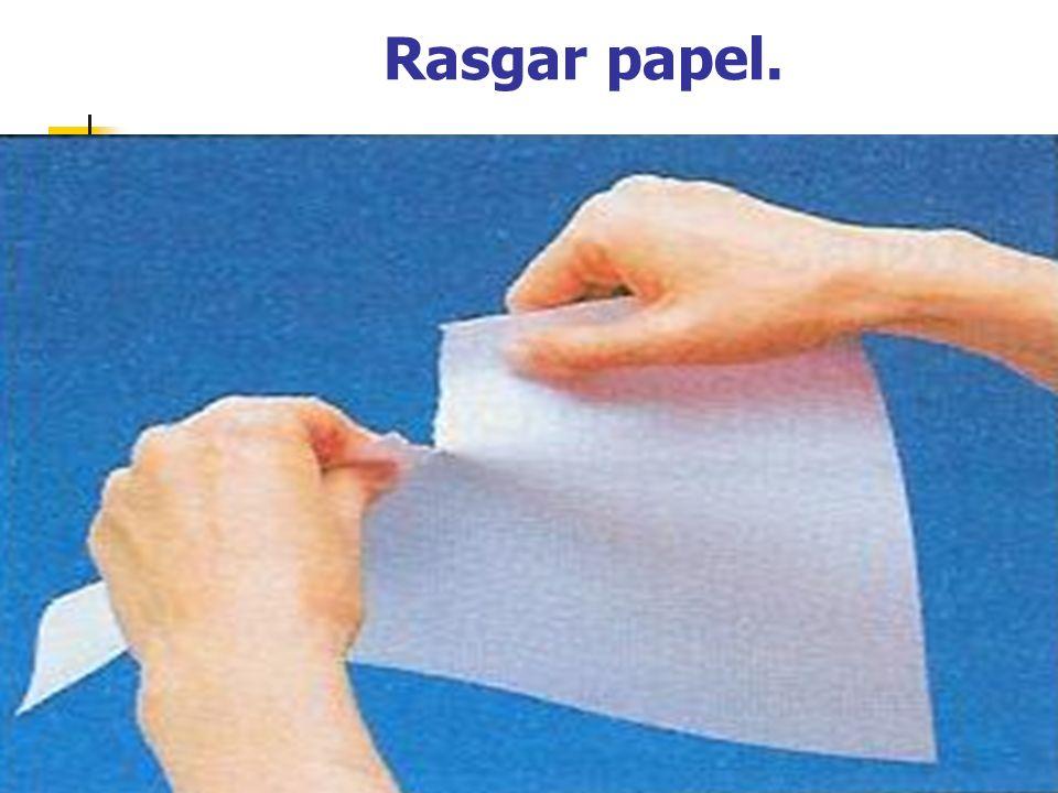 Rasgar papel.