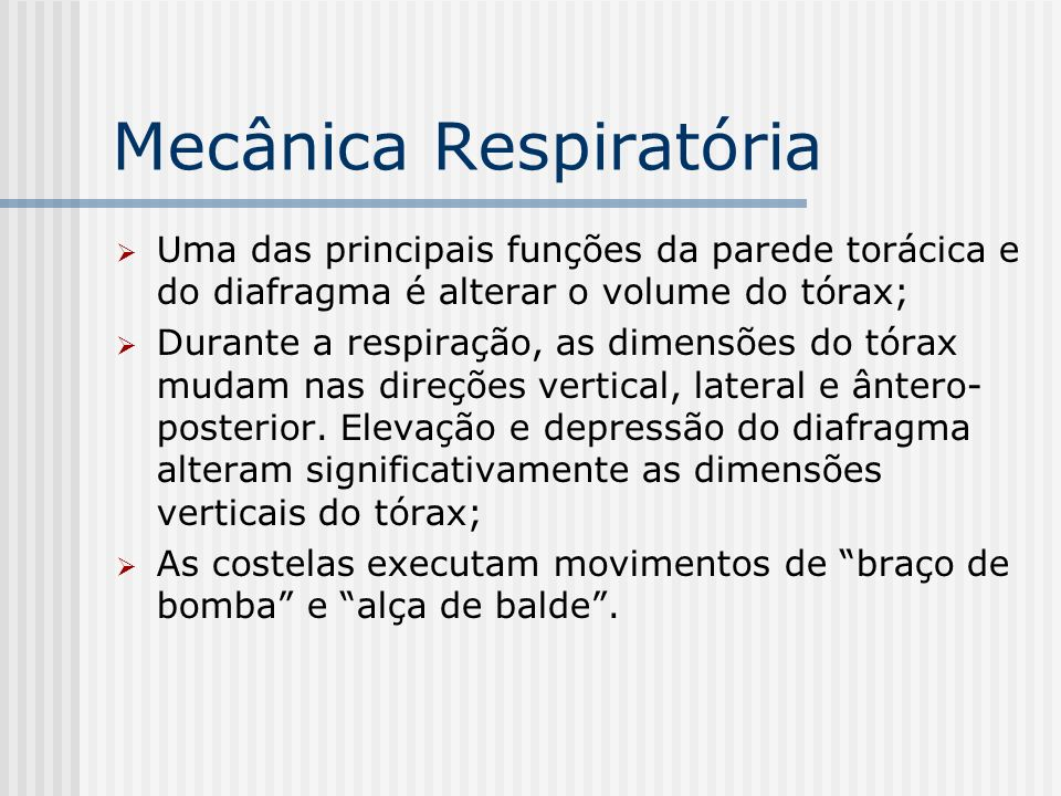 Mecânica Respiratória