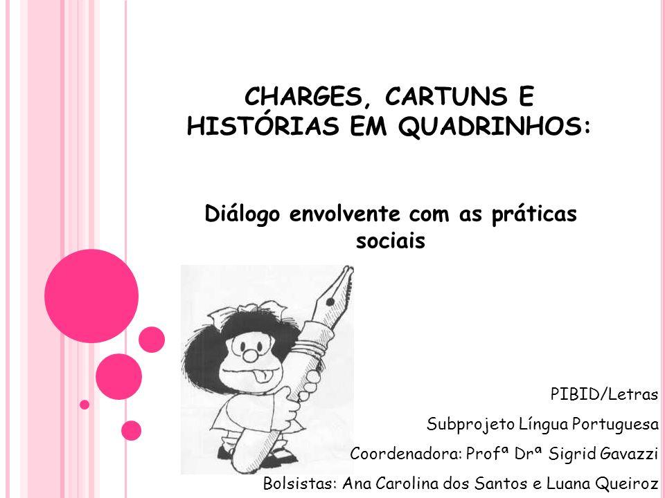 CHARGES, CARTUNS E HISTÓRIAS EM QUADRINHOS: