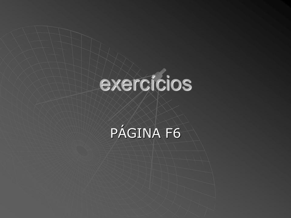 exercícios PÁGINA F6