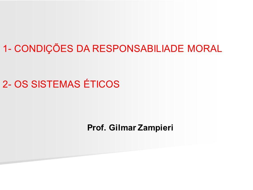 1- CONDIÇÕES DA RESPONSABILIADE MORAL