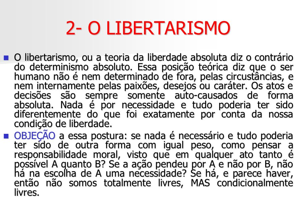 2- O LIBERTARISMO