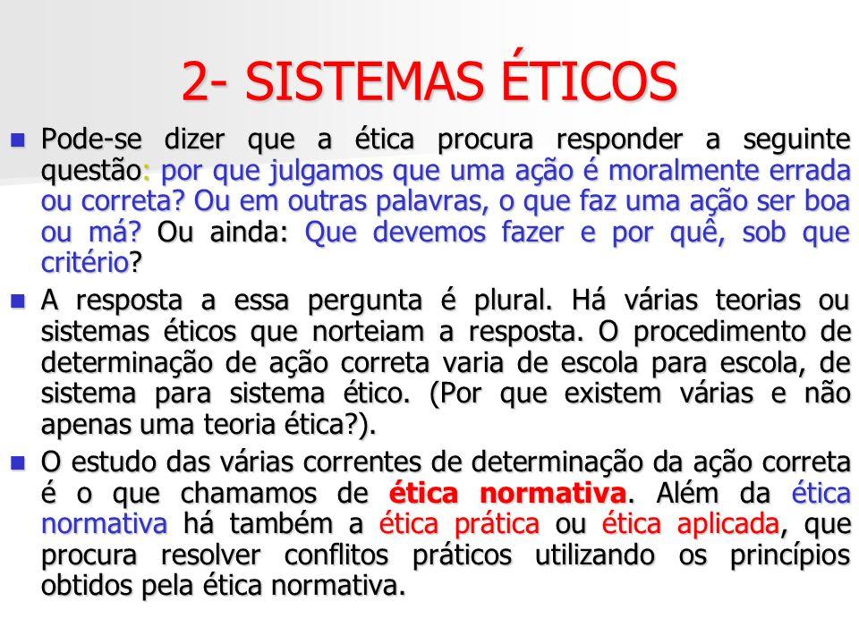 2- SISTEMAS ÉTICOS