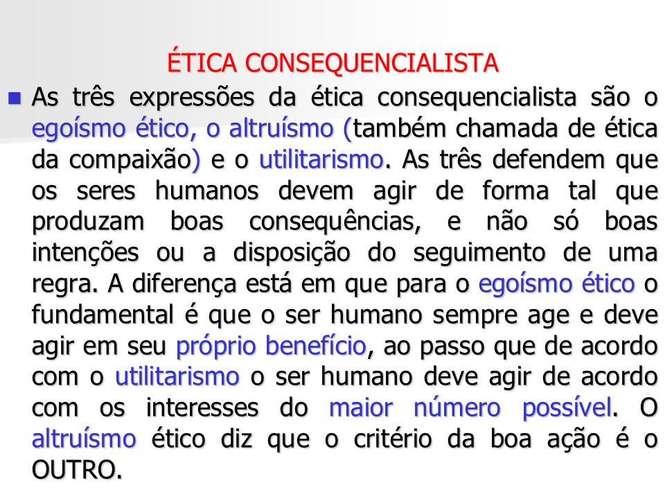 ÉTICA CONSEQUENCIALISTA