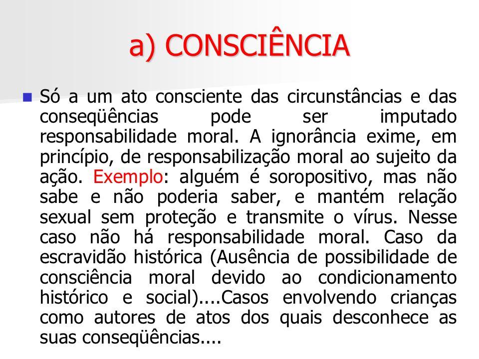 a) CONSCIÊNCIA
