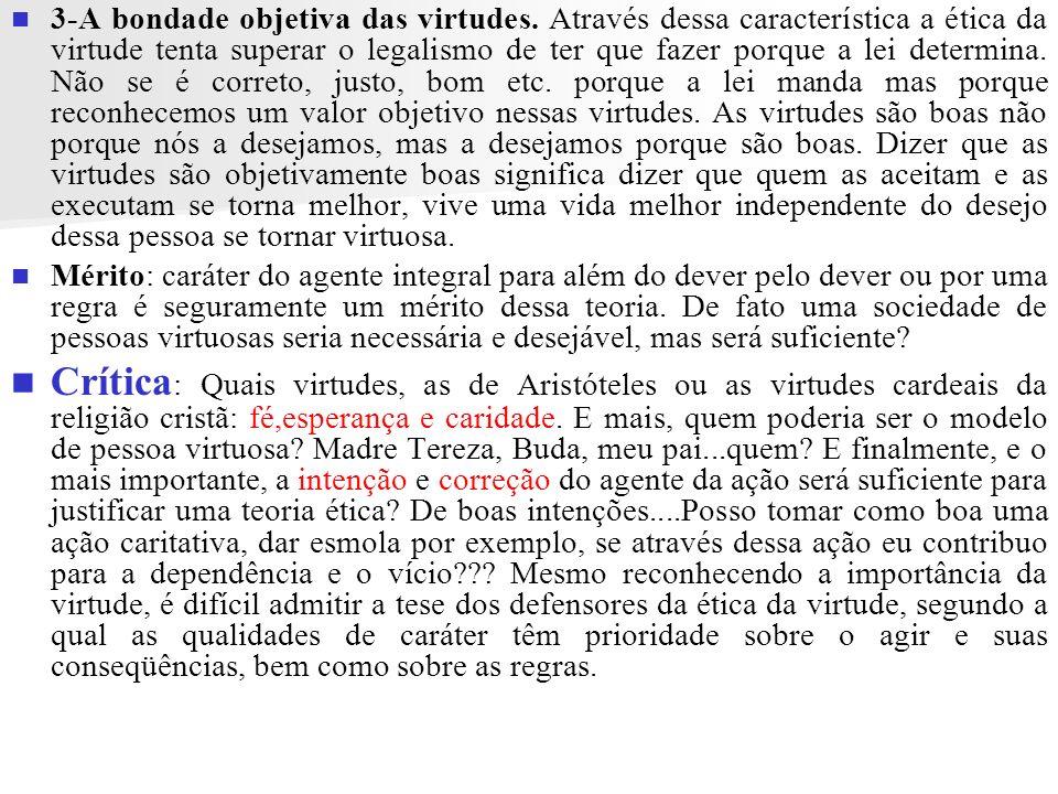 3-A bondade objetiva das virtudes