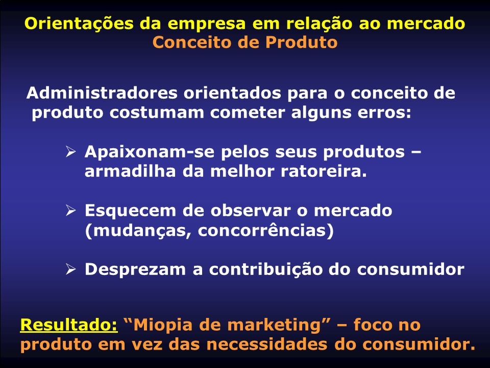 Orientações da empresa em relação ao mercado