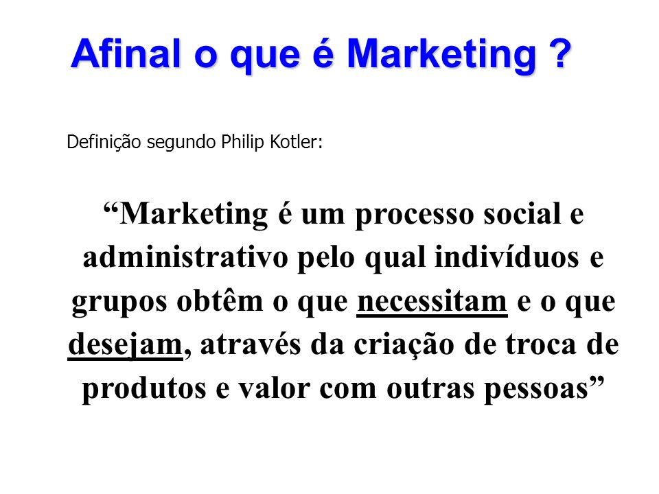 Afinal o que é Marketing