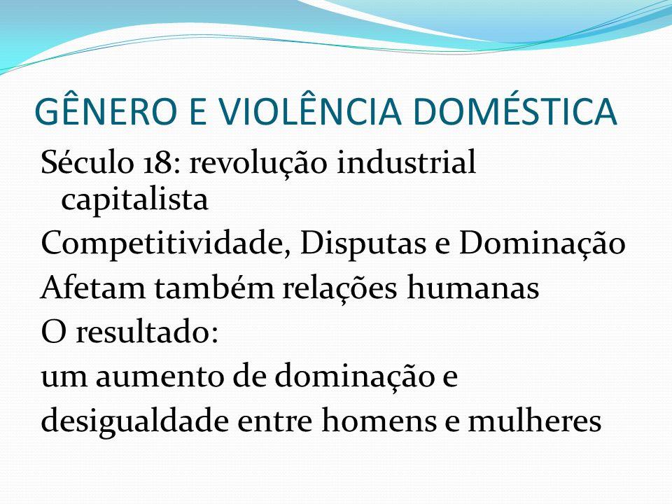 GÊNERO E VIOLÊNCIA DOMÉSTICA