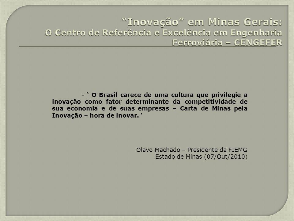 Inovação em Minas Gerais: O Centro de Referência e Excelência em Engenharia Ferroviária – CENGEFER