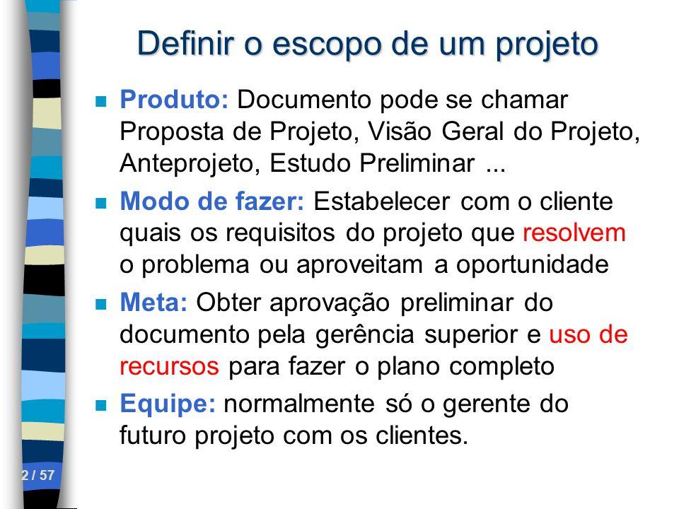 Definir o escopo de um projeto