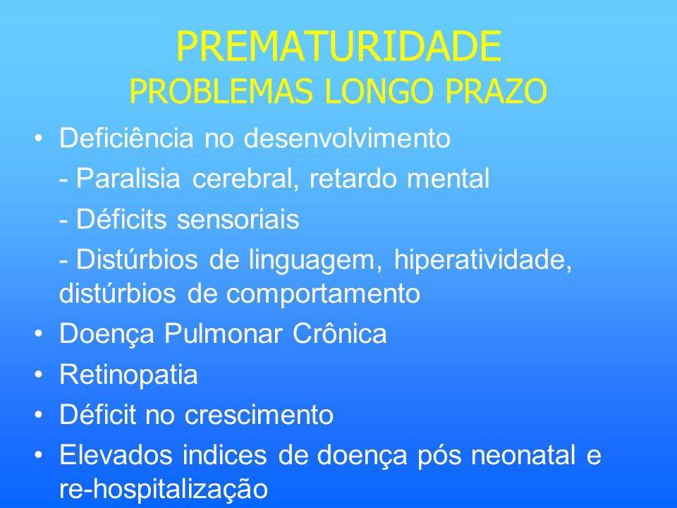 PREMATURIDADE PROBLEMAS LONGO PRAZO