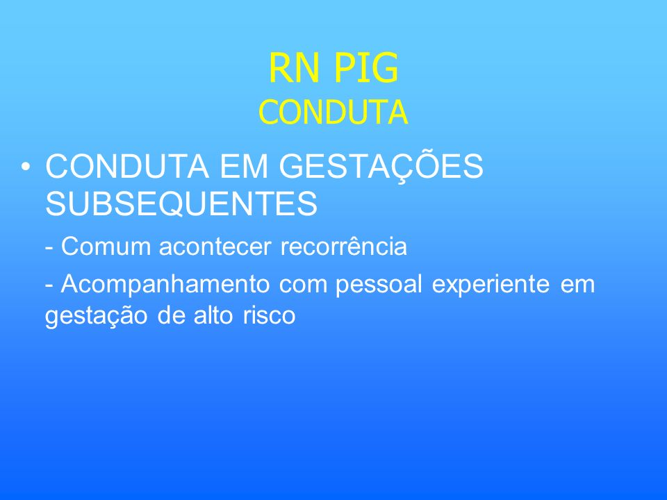 RN PIG CONDUTA CONDUTA EM GESTAÇÕES SUBSEQUENTES