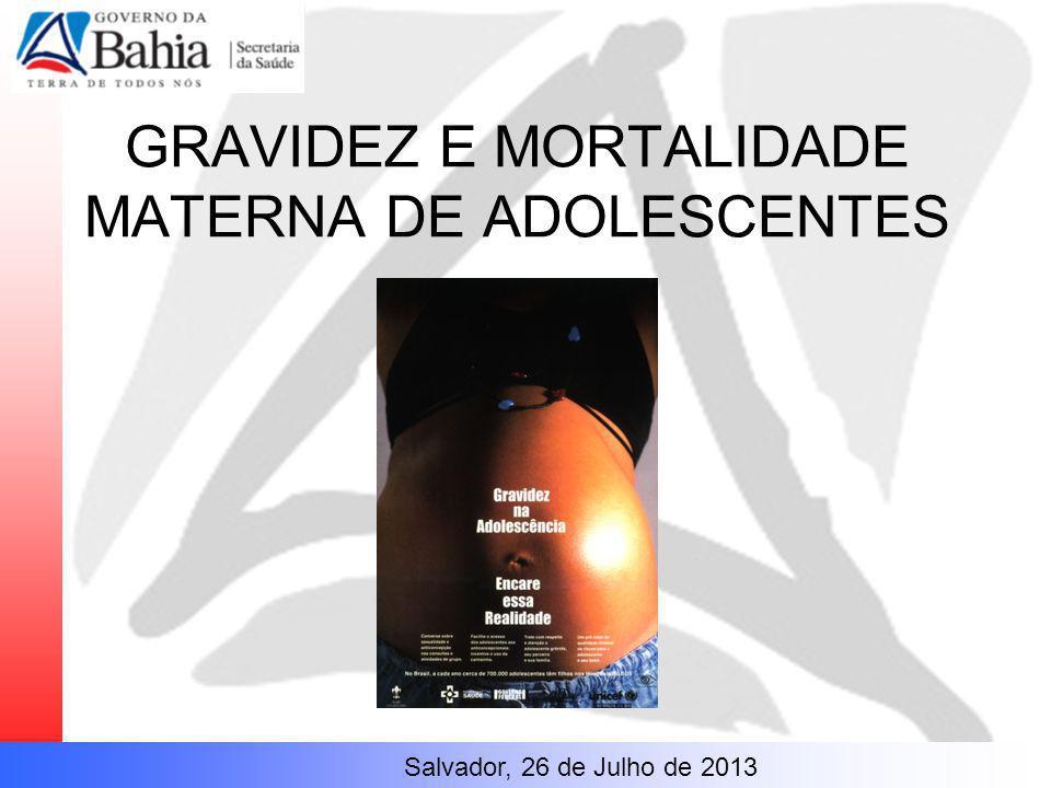 GRAVIDEZ E MORTALIDADE MATERNA DE ADOLESCENTES